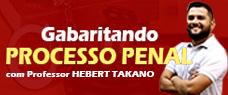 GABARITANDO PROCESSO PENAL - PROFESSOR TAKANO
