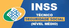 INSS | TÉCNICO DE SEGURIDADE SOCIAL (NÍVEL MÉDIO)