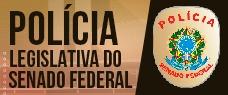 POLÍCIA LEGISLATIVA DO SENADO