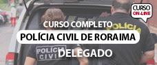 PC-RR   DELEGADO - TODAS AS DISCIPLINAS