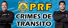 PRF | CRIMES DE TRÂNSITO (AULÃO)