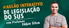 AULÃO INTERATIVO DE LEGISLAÇÃO DO SUS