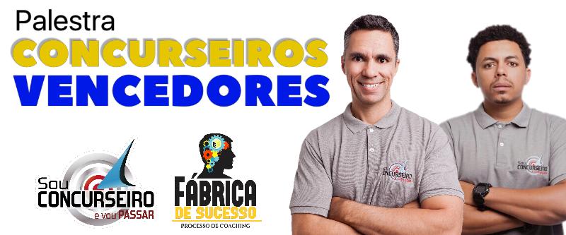 (PRESENCIAL MANAUS) PALESTRA - CONCURSEIROS VENCEDORES - 26.08.17