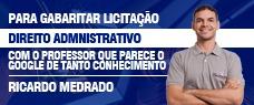 DIREITO ADMINISTRATIVO - Para Gabaritar LICITAÇÃO
