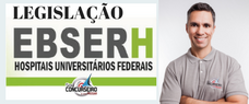 EBSERH   LEGISLAÇÃO APLICADA 2018 - PROF. FÁBIO SILVA