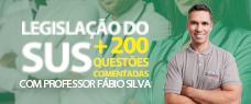 SUS   LEGISLAÇÃO + 200 QUESTÕES COMENTADAS - PROF. FÁBIO SILVA