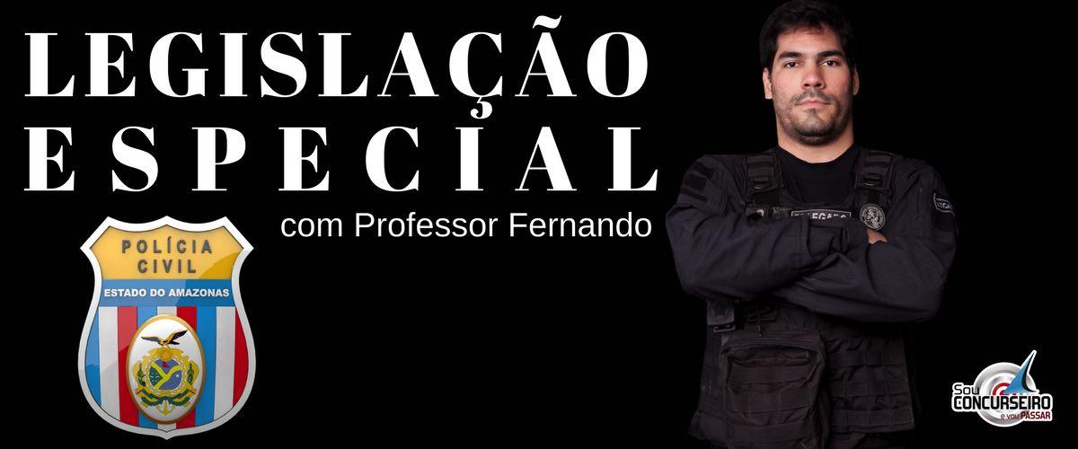 LEGISLAÇÃO ESPECIAL PARA POLÍCIA CIVIL DO AMAZONAS